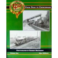 The Great Western Railway From Dean To Churchward Volume 1 (Williams)