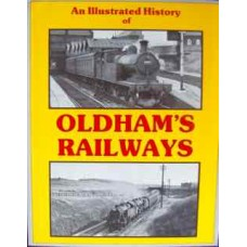An Illustrated History of Oldham's Railways (Hooper)