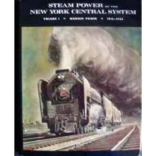 Steam Power Of The New York Central System (Volume 1 Modern Power 1915-1955 (Staufer)