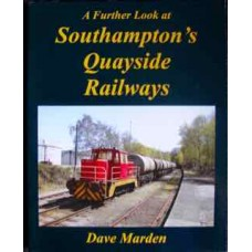 A Further Look at Southampton's Quayside Railways (Marden)