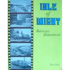 Isle of Wight Railways Remembered (Paye)