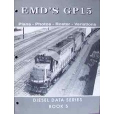 EMD's GP15 Diesel Data Series Book 5 (Peck)