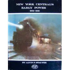 New York Central's Early Power 1831-1916 (Staufer)