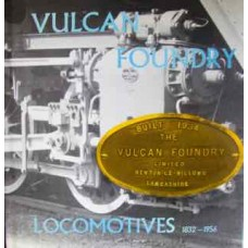 Vulcan Foundry Locomotives 1832-1956 (Gudgin)