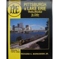 Pittsburgh & Lake Erie Railroad In Color Volume 1: 1976-1992 (Borkowski)