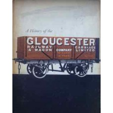 A History of the Gloucester Railway Carriage & Wagon Company (Morgan)
