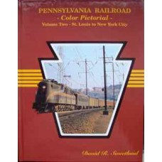 Pennsylvania Railroad Color Pictorial Volume 2 St Louis to New York City (Sweetland)