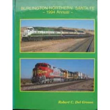 Burlington Northern Santa Fe 1994 Annual (Del Grosso)