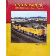 Union Pacific 1998-1999 Motive Power Annual (Curlee)