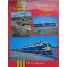 Santa Fe Trackside with Bill Gibson (Stagner)