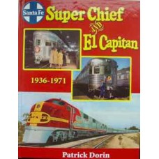 Super Chief and El Capitan 1936-1972 (Dorin)