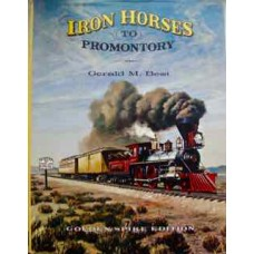 Iron Horses To Promontory (Best)
