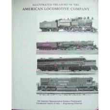 Illustrated Treasury of the American Locomotive Company (Kerr)