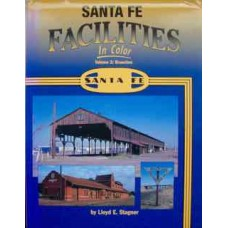 Santa Fe Facilities In Color Volume 2: Branches (Stagner)
