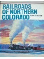 Railroads of Northern Colorado (Jessen)