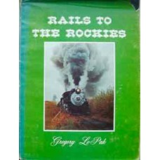 Rails To The Rockies (Le Pak)