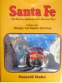 Santa Fe...The Railroad Gateway to the American West: Volume One Chicago-Los Angeles-San Diego (Duke)