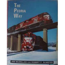 The Peoria Way. Toledo, Peoria & Western Railroad 1968-1983 (McMillan)