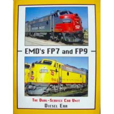 EMD's FP7 and FP9. The Dual-Service Cab Unit (Diesel Era)