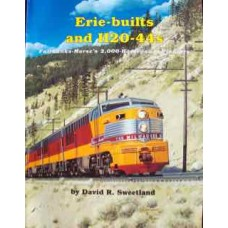 Erie-builts and H20-44s. Fairbanks-Morse's 2,000-Horsepower Pioneers (Sweetland)