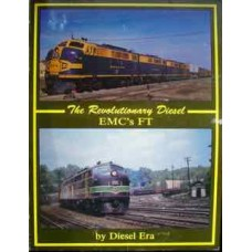 The Revolutionary Diesel. EMC's FT (Diesel Era)