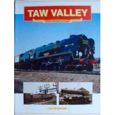 Taw Valley From Dream To Steam (McDonald)