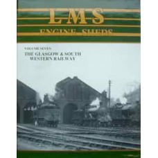 LMS Engine Sheds Volume 7 The Glasgow & South Western Railway (Hawkins)