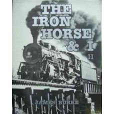 The Iron Horse & I 2. A Personal Account (Burke)
