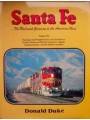 Santa Fe...The Railroad Gateway to the American West: Volume Two Passenger and Freight Service etc etc (Duke)