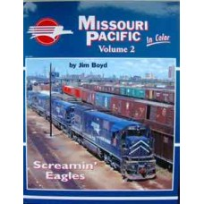 Missouri Pacific In Color Volume 2 (Boyd)