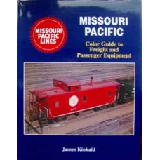 Missouri Pacific Color Guide to Freight and Passenger Equipment (Kinkaid)