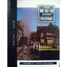 The R.G.S Story Volume 6 Rico to Dolores (McCoy)