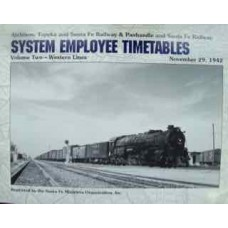 Atchison, Topeka and Santa Fe Railway System Employee Timetables Volume Two-Western Lines November 29, 1942 (SFRH&MS)