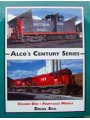 Alco's Century Series Volume One-Four Axle Models (Diesel Era)