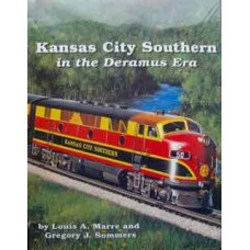 Kansas City Southern in the Deramus Era (Marre)