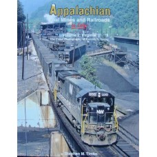 Appalachian Coal Mines and Railroads In Color Volume 2: Virginia (Timko) vg