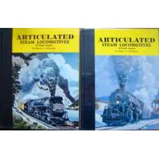 Articulated Steam Locomotives Of North America Vols.1 & 2 (LeMassena)