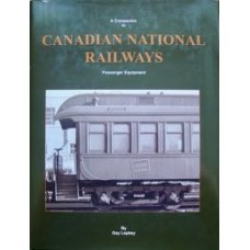 A Companion to Canadian National Railways Passenger Equipment (Lepkey)