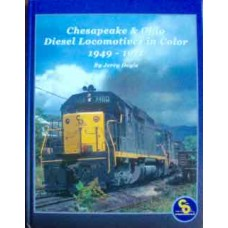 Chesapeake & Ohio Diesel Locomotives in Color 1949-1971 (Doyle)