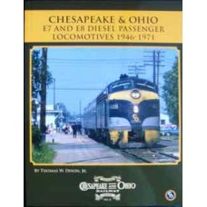 Chesapeake & Ohio E7 and E8 Diesel Passenger Locomotives 1946-1971 (Dixon) (HS6)