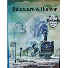 Delaware & Hudson. The Bridge Line to New England and Canada (Shaughnessy)