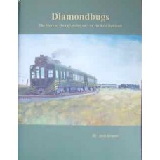 Diamondbugs. The Story of the rail motor cars on the Erie Railroad (Grasso)