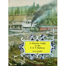 A Historic Guide to the E&N Railway (Baird)