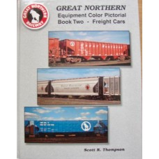 Great Northern Equipment Color Pictorial Book 2: freight Cars (Thompson)
