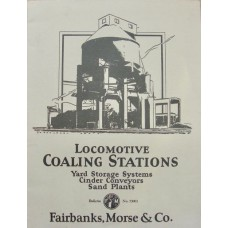 Locomotive Coaling Stations (Fairbanks, Morse)