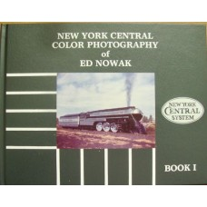 New York Central Color Photography of Ed Nowak Book 1 (Nowak)