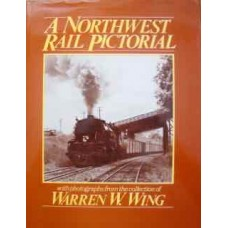 A Northwest Rail Pictorial (Wing)