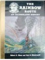 The Rainbow Route. An Illustrated History. The Silverton Railway (Sloan)