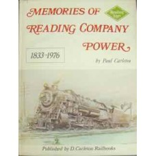 Memories Of Reading Company Power 1833-1976 (Carleton)
