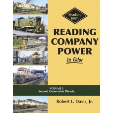 Reading Company Power In Color Vollume 2: Second Generation Diesels (Davis)